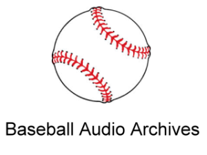 Baseball Audio archives
