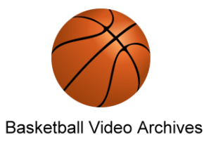 Basketball Video Archives