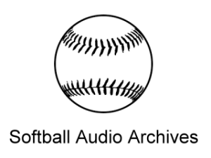 Softball Audio Archives