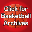Click to Watch and Listen to Basketball Archives