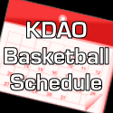 KDAO High School Basketball Broadcast Schedule